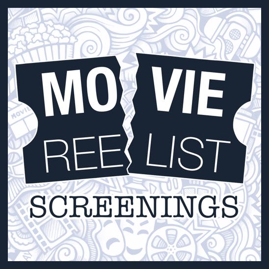 Movie Reelist Screenings
