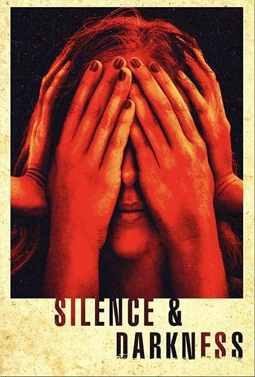 Silence & Darkness movie poster